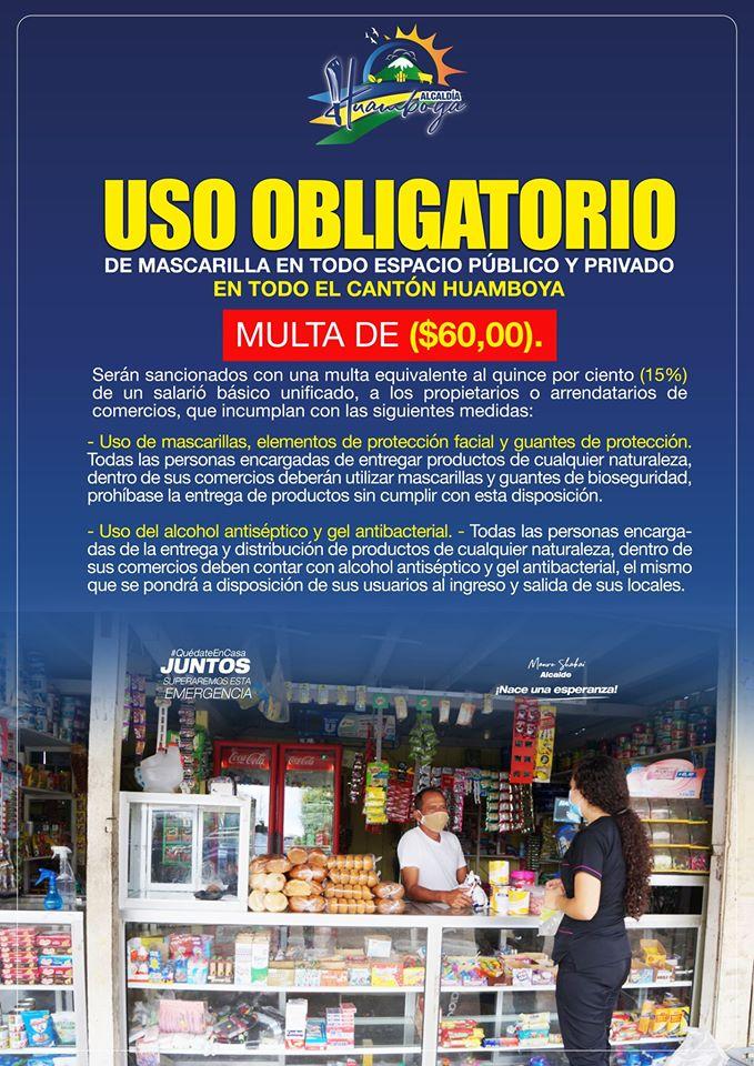 USO OBLIGATORIO DE MASCARILLA EN TODO ESPACIO PÚBLICO Y PRIVADO, EN TODO EL CANTÓN HUAMBOYA.
